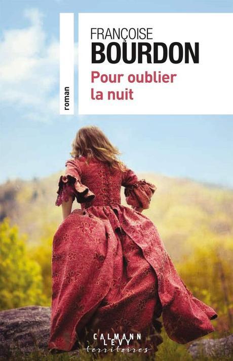Pour oublier la nuit, de Françoise Bourdon