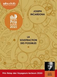 La soustraction des possibles lu par Damien Witecka #PrixAudiolib2021