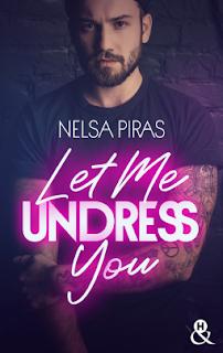 Let me undress you de Nelsa Piras