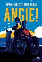 Angie ! - Marie-Aude et Lorris Murail