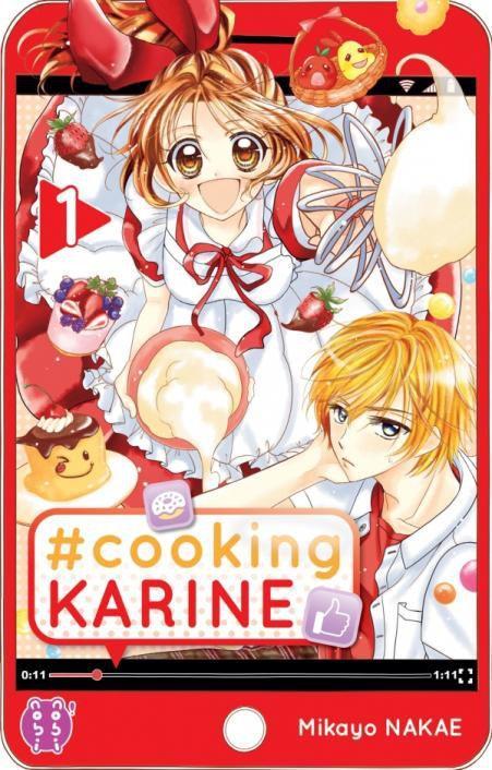 #cookingKARINE - Tome 1. Miyako Nakae – 2021 (Manga)