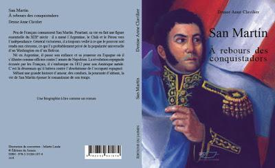 Napoléon en Amérique du Sud? Non! José de SanMartín (1778-1850): ma prochaine conférence à l'Ambassade d'Argentine [ici]