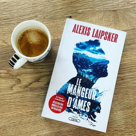 J'ai lu: Le mangeur d'âmes d'Alexis Laipsker
