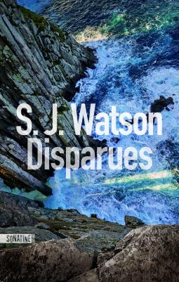 Disparues – S.J Watson
