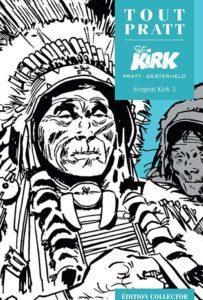 Sergent KIRK 5 (Oesterheld, Pratt) – Editions Altaya – 12,99€