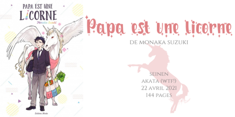 Papa est une licorne • Monaka Suzuki