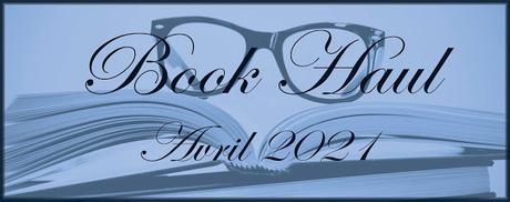 #60 Book-Haul d'Avril 2021