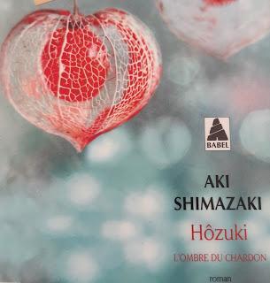 Hôzuki  (l'ombre du chardon #2) - Aki Shimazaki
