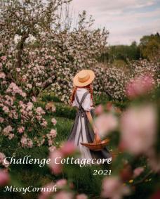 Challenge Cottagecore par MissyCornish - 1er mai au 30 septembre 2021