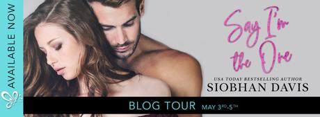 Blog Tour – Say I'm The One by Siobhan Davis