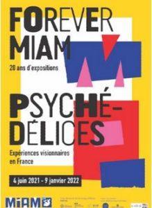 PSYCHEDELICES, Expériences visionnaires (20 Ans Du MIAM) – MIAM de Sète –  du 4 juin 2021 au 9 janvier 2022
