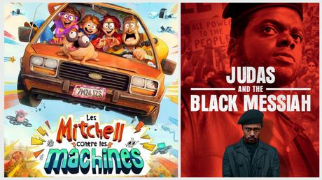 Cinéma | LES MITCHELL CONTRE LES MACHINES – 15/20 | JUDAS AND THE BLACK MESSIAH – 11/20