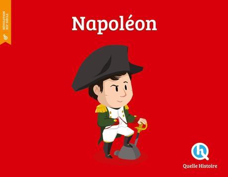 Napoléon. Albin QUÉRU, Bruno WENNAGEL et Mathieu FERRET – 2015 (Dès 6 ans)