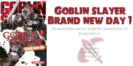 Goblin slayer – Brand new day #1 • Masahiro Ikeno, Noboru Kannatuki et Kumo Kagyu