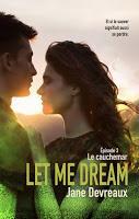 'Let Me Dream : Le cauchemar' de Jane Devreaux