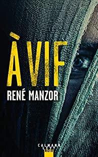 René Manzor – A Vif