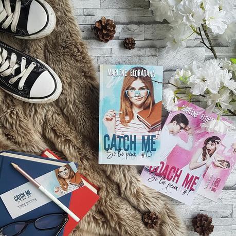 Si tu peux..., tome 1.5 : Catch me - Marlène Eloradana