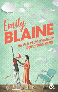 Un peu plus d'amour que d'ordinaire d'Emily Blaine