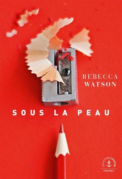 Rebecca Watson – Sous la peau ***