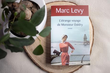 L'étrange voyage de Monsieur Daldry – Marc Levy