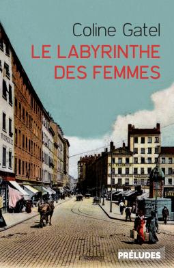 Le Labyrinthe des femmes – Coline Gatel