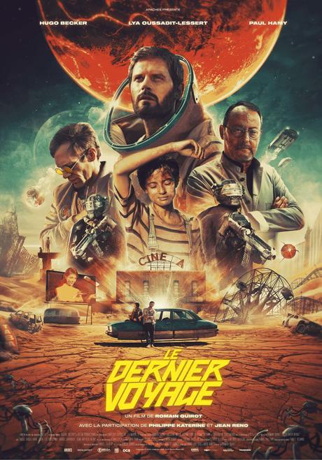 LE DERNIER VOYAGE au Cinéma le 19 Mai 2021, Ode aux films SF des années 80, pamphlet écologiste et film à grand spectacle,