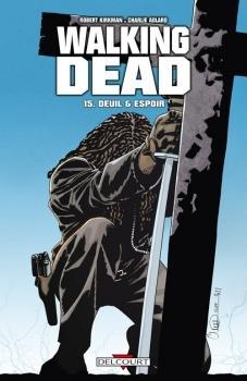Walking Dead, tome 15 - Deuil & espoir
