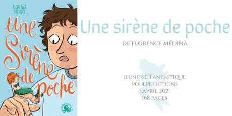Une sirène de poche • Florence Médina
