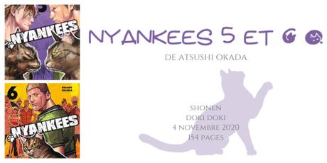 Nyankees #5 et #6 • Atsushi Okada