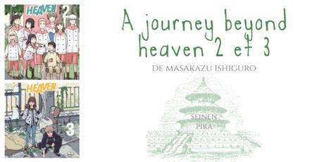 A journey beyond heaven #2 et #3 • Masakazu Ishiguro