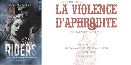 La violence d'Aphrodite (Styx riders #2) • Kalypso Caldin