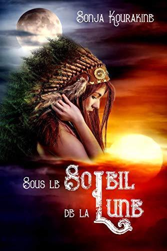 Sous le soleil de la lune de Sonja Kourakine