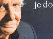 suis mort... dors, Michel Sardou
