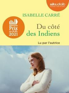 Du côté des Indiens  d'Isabelle Carré lu par l'autrice #PrixAudiolib2021