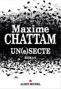 Un(e)secte, Maxime Chattam