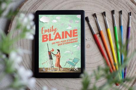 Un peu plus d'amour que d'ordinaire – Emily Blaine