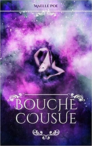 Bouche cousue • Maelle Poe