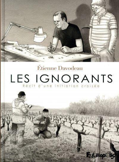 Les ignorants. Davodeau – 2011 (BD)
