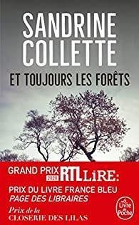 Et toujours les Forêts – Sandrine Collette