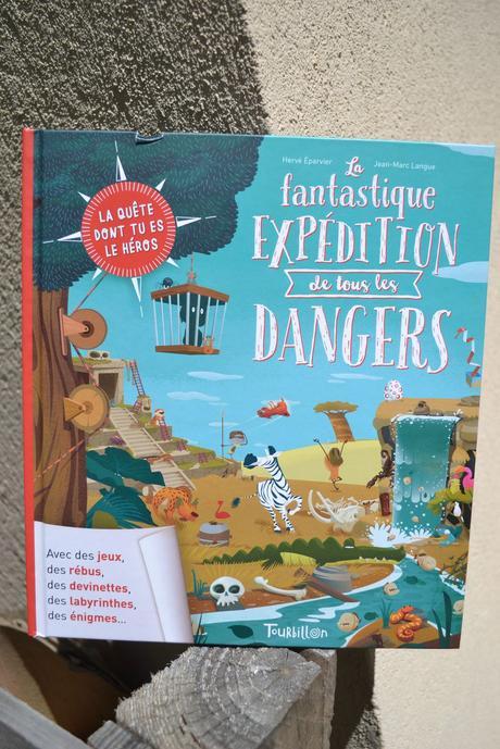 La quête dont tu es le héros: La fantastique expédition de tous les dangers TOURBILLON EDITIONS