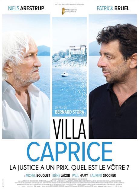 VILLA CAPRICE avec Niels Arestrup et Patrick Bruel au Cinéma le 2 Juin 2021