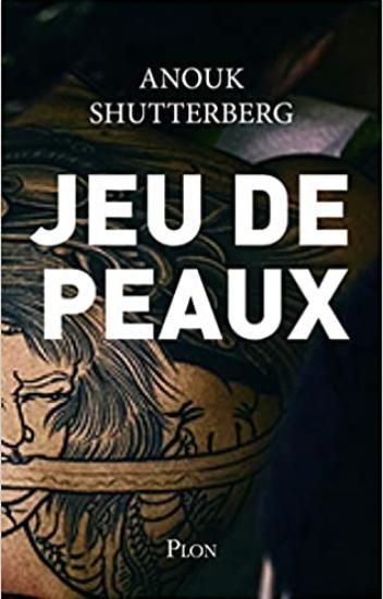 Couverture de Jeu de peaux d'Anouk Shuttenberg