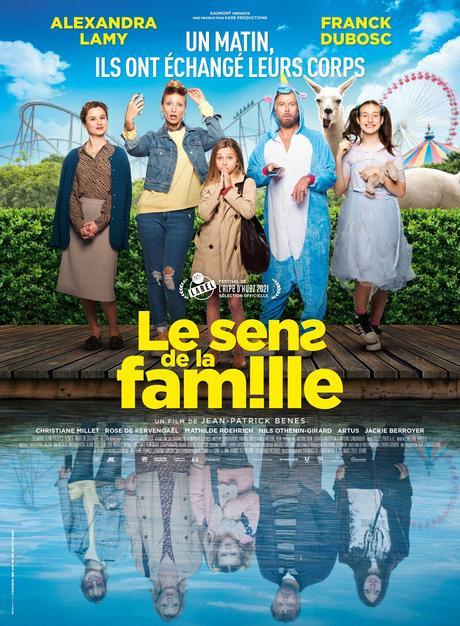 LE SENS DE LA FAMILLE, avec Franck Dubosc et Alexandra Lamy au Cinéma le 30 Juin 2021