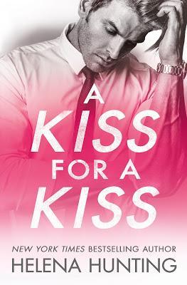 Cover Reveal : Découvrez la couverture et le résumé de A kiss for a kiss d'Helena Hunting