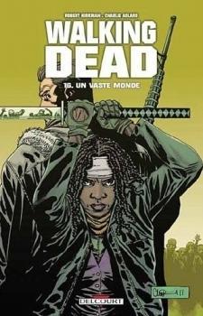 Walking Dead, tome 16 - Un vaste monde
