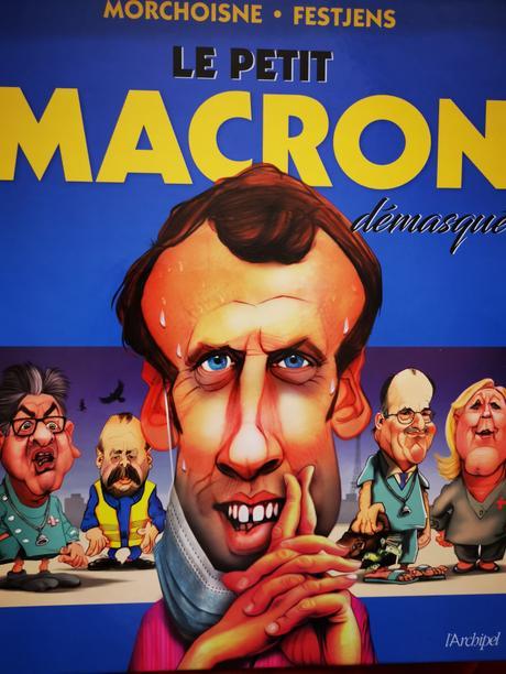 Le petit Macron démasqué de Morchoisne et Fetjens