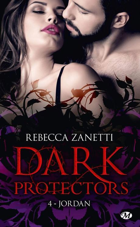 Dark Protectors T4 : Jordan de Rebecca Zanetti