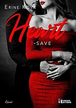 Heart – Save (tome 2)