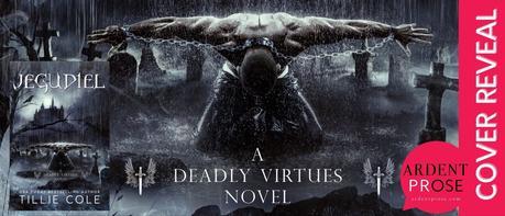 Cover Reveal : Découvrez le résumé et la couverture de Jegudiel , le nouveau tome de la saga Deadly Virtues de Tillie Cole