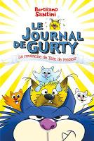 Le journal de Gurty T9 : La revanche de Tête de Fesses - Bertrand Santini